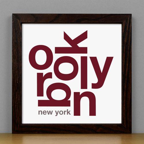 """Framed Brooklyn Fun With Type Mini Print, 8"""" x 8"""", White & Maroon in Dark Wood Frame"""
