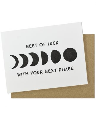Best of Luck with your Next Phase Greeting Card by Hello Paper Co