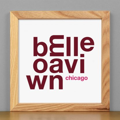 """Framed Bowmanville Chicago Fun With Type Mini Print, 8"""" x 8"""", White & Burgundy in Light Wood Frame"""