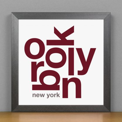 "Framed Brooklyn Fun With Type Mini Print, 8"" x 8"", White & Maroon in Steel Grey Frame"