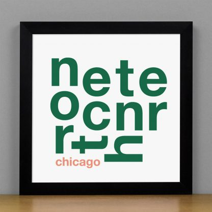 "Framed North Center Chicago Fun With Type Mini Print, 8"" x 8"", White & Green in Black Metal Frame"