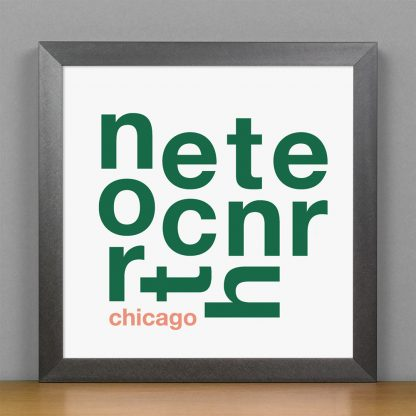 "Framed North Center Chicago Fun With Type Mini Print, 8"" x 8"", White & Green in Steel Grey Frame"